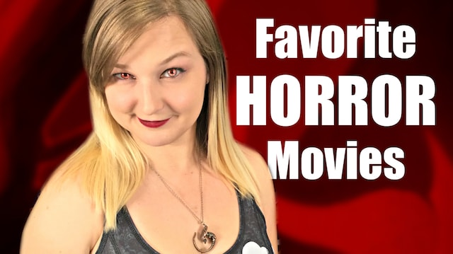Favorite HORROR MOVIES - All Time!